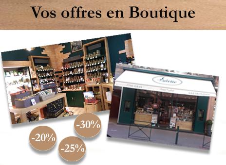 Offres Saveurs Authentiques en boutique Valette